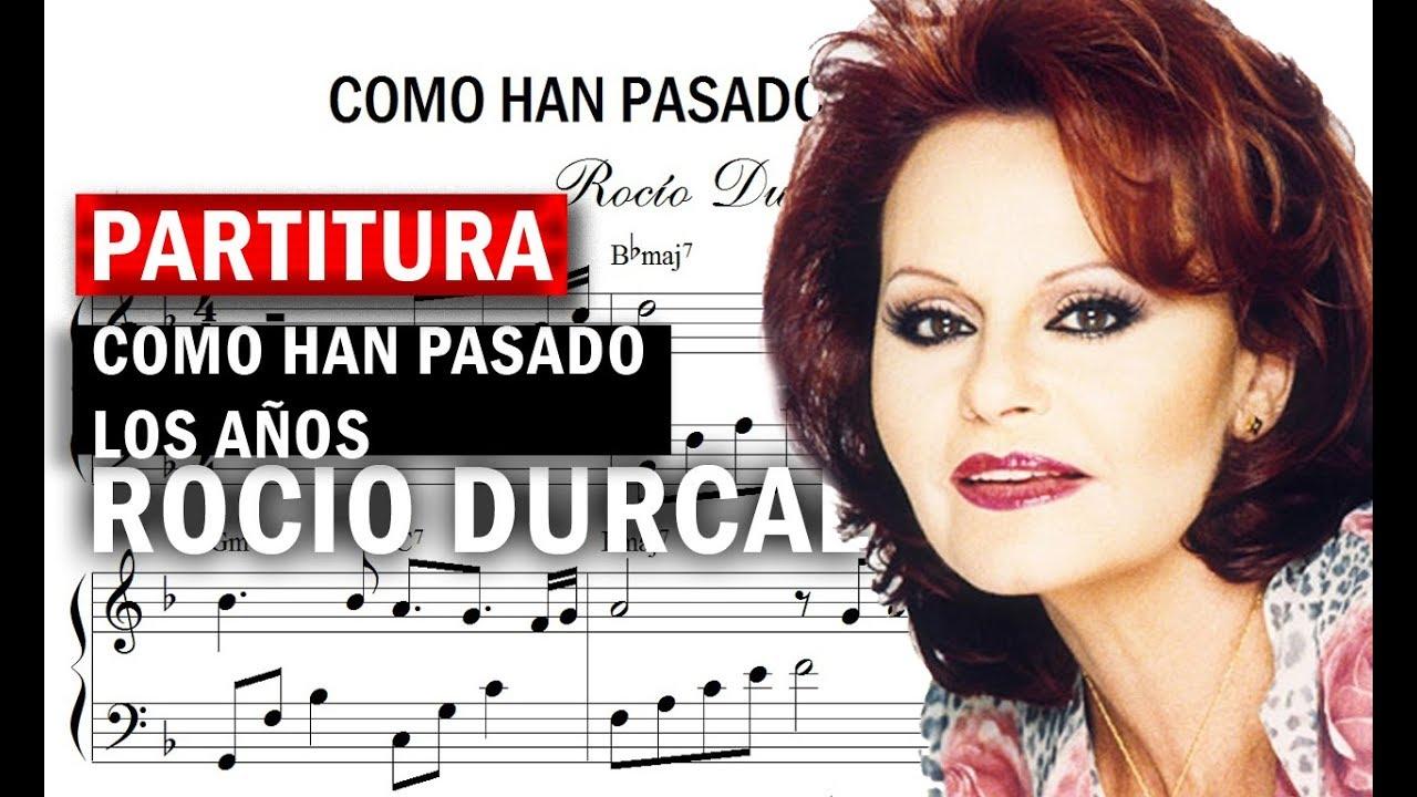 Partitura Rocio Durcal Como Han Pasado Los Años Descargar Pdf Youtube