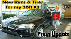 New Rims and Tires Upgrade for my BMW X3