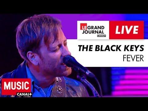 The Black Keys - Fever - Live du Grand Journal
