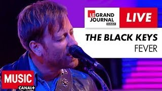 The Black Keys Fever Live Du Grand Journal