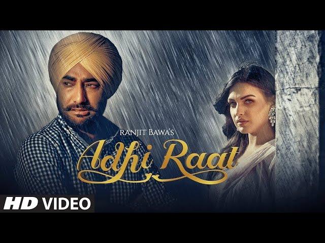 Adhi Raat | Ranjit Bawa | Himanshi Khurana | WhatsApp Status | New Punjabi Songs 2019 | Music MG