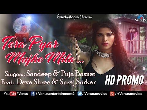 Tera Pyar Mujhe Mila   HD PROMO   Feat : Deva Shree & Suraj Surkar   Sandeep & Puja Basnet