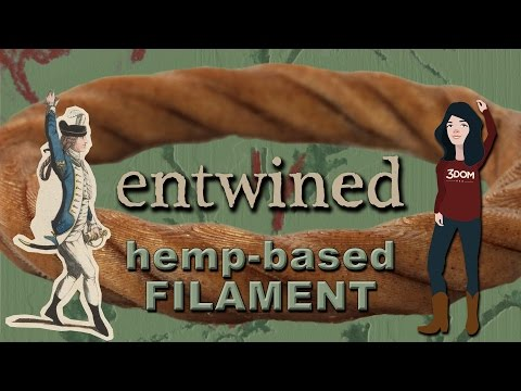Entwined – 3D Filament Made From Hemp by 3D-Fuel