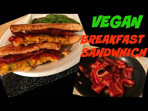 VEGAN BREAKFAST SANDWICH | VEGAN BACON |CHICKPEA OMELETTE