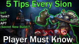 5 THINGS EVERY SION MUST KNOW! LEAGUE OF LEGENDS GUIDE Sion  Season 9 Preseason! #Sion Int Sion