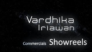 Vardhika Iriawan Commercials Reels
