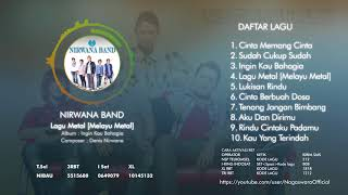 Nirwana Band - Ingin Kau Bahagia (Full Album)