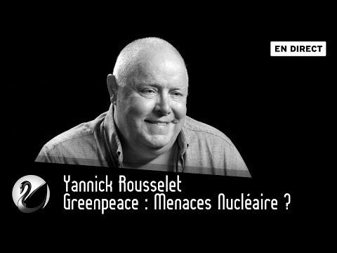 Greenpeace : Menaces Nucléaire ? [EN DIRECT]