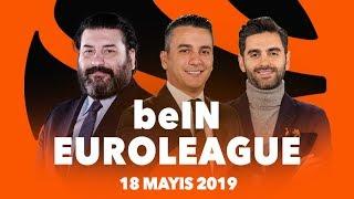 beIN EUROLEAGUE | 18 Mayıs | Final Four | Fenerbahçe Beko-Anadolu Efes | CSKA Moskova-Real Madrid