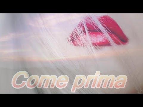 Come prima by ME