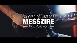 Children of Distance - Messzire (Official Music Video)