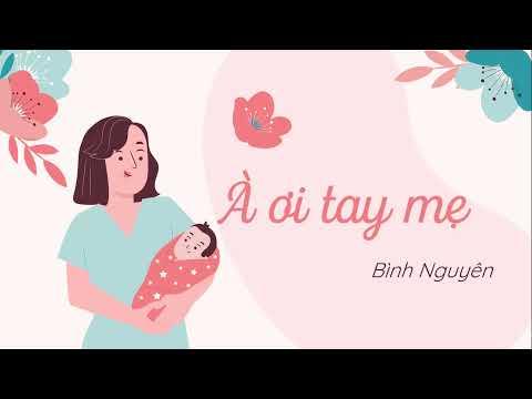 Văn bản: À ơi tay mẹ (Phần 1)- Ngữ văn 6 sách Cánh Diều- olm.vn