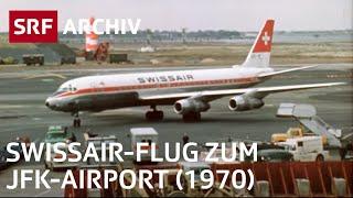 Flug zum Kennedy Airport (1970) | Geschichte Swissair | SRF Archiv
