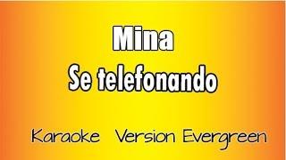 Mina - Se telefonando (versione Karaoke Academy Italia)