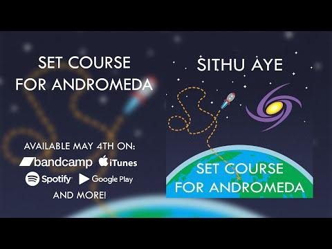Sithu Aye - Set Course for Andromeda (Full Album Stream)