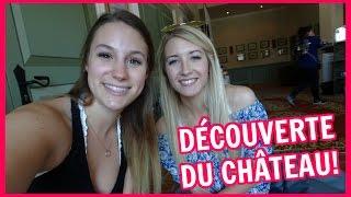 DÉCOUVERTE DU CHÂTEAU! | 8 septembre 2016