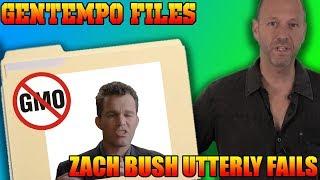 Gentempo Files -  Zach Bush Utterly FAILS