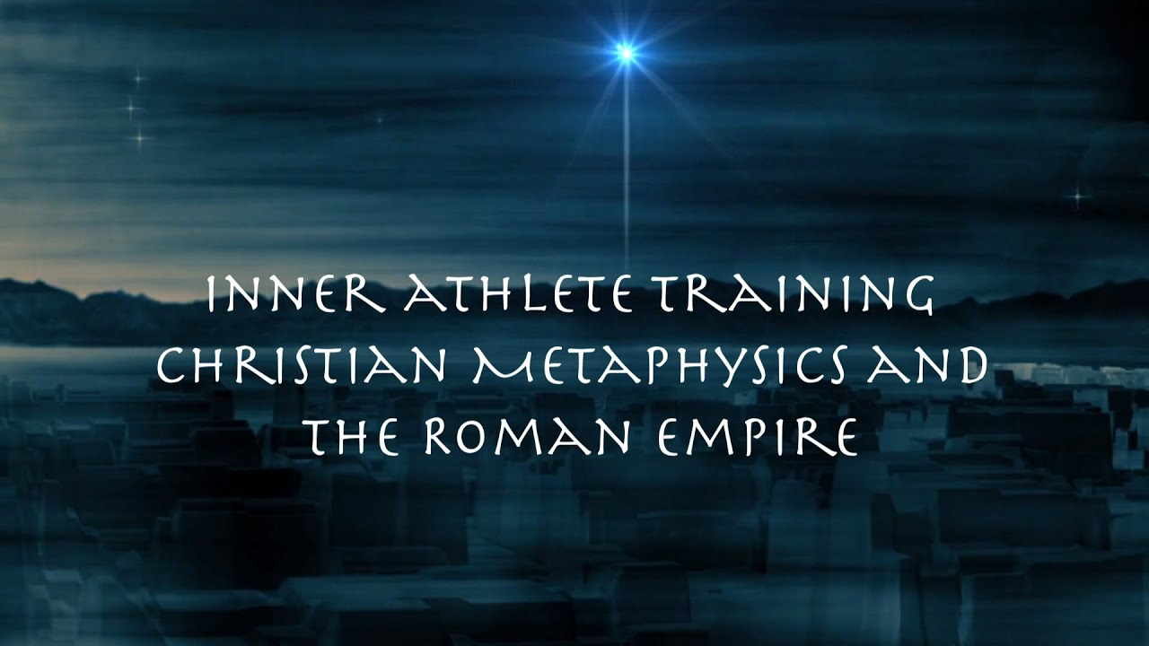 Inner Athlete Training: Rome Part 2.  Christianity Under the Hood. James Jankeiwicz