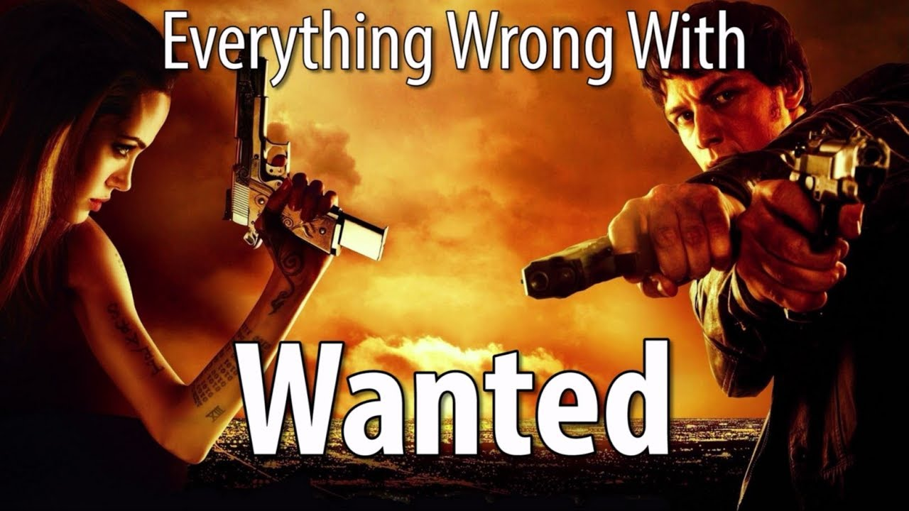 Download Everything Wrong With Wanted In 17 Minutes Or Less