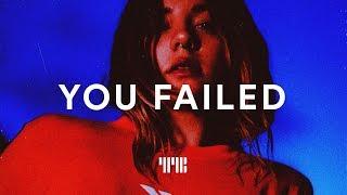 "R&B Type Beat ""You Failed"" R&B/Soul Trap Instrumental 2019"