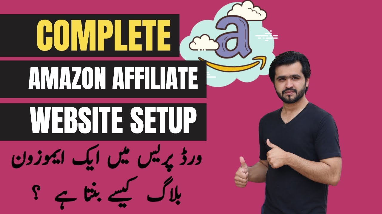 How to Setup an Amazon Affiliate Marketing Website in WordPress