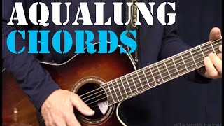 Aqualung Acoustic Chords and Guitar Solo Lesson