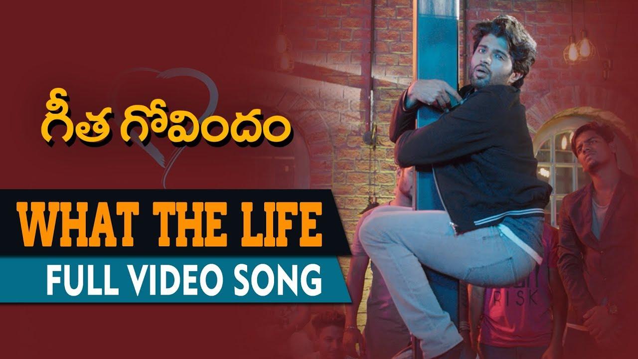 What The Life Full Video Song   Geetha Govindam   Vijay Deverakonda, Rashmika Mandanna, Gopi Sunder