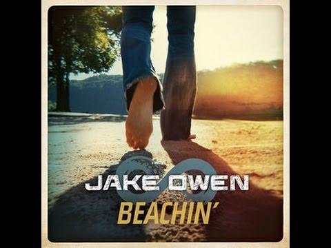 Jake Owen   Beachin' Lyrics Video
