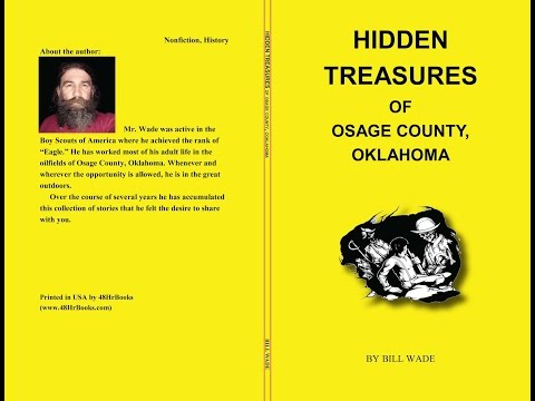 Hidden Treasures of Osage County,Ok for Bill Wade