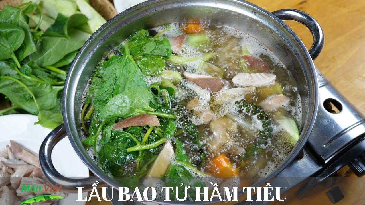 Cách nấu Lẩu Bao Tử Hầm Tiêu giòn ngon, không hôi đãi tiệc | Món Việt Channel
