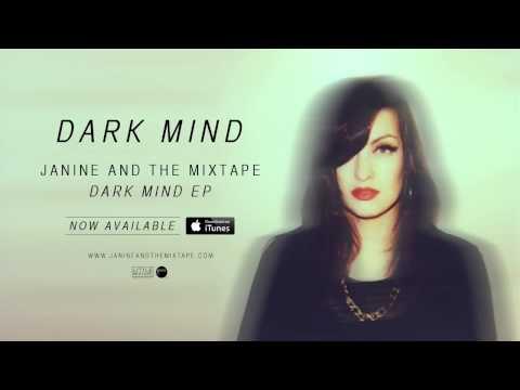 Janine - Dark Mind [Official Remastered Audio]
