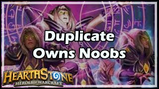 [Hearthstone] Duplicate Owns Noobs