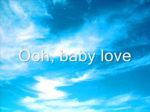 Baby Love [The Supremes] *With Lyrics*