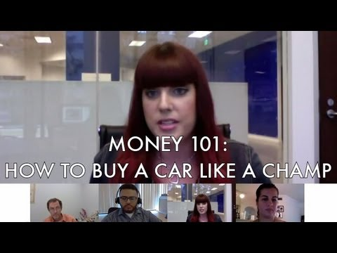 Money 101:  How to Buy a Car Like a Champ