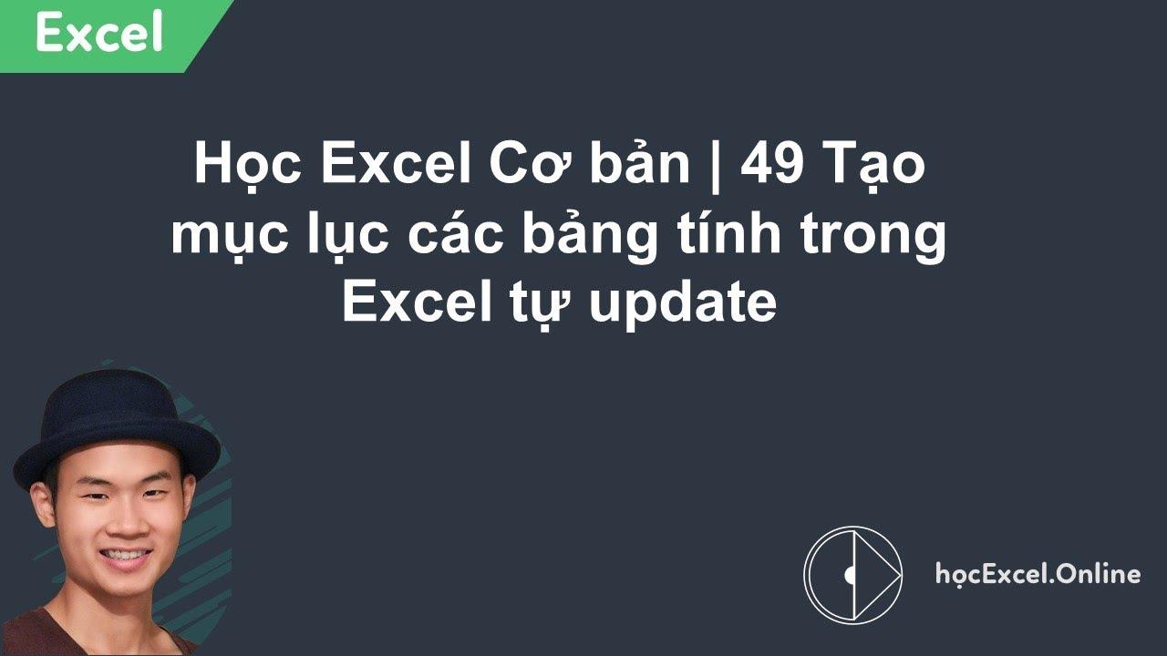 Học Excel Cơ bản   49 Tạo mục lục các bảng tính trong Excel tự update