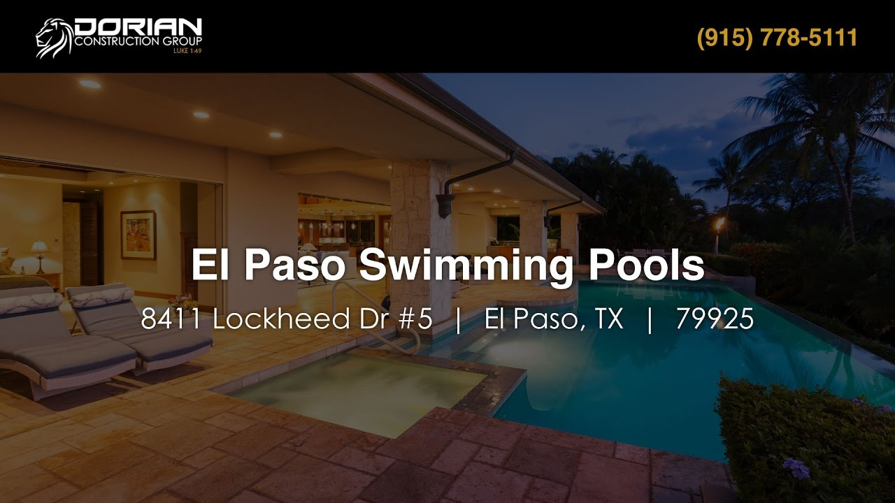 Swimming Pools Jacuzzis In El Paso Texas Dorian Construction Group