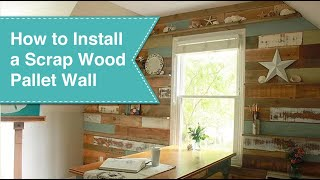 Install A Scrap Wood Wall