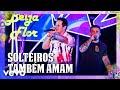 Matheus & Kauan - Solteiros Também Amam (Ao Vivo Em Recife / 2020)