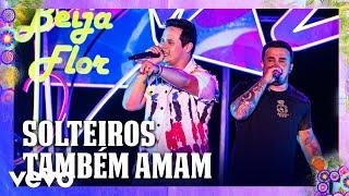 Baixar Matheus & Kauan - Solteiros Também Amam (Ao Vivo Em Recife / 2020)