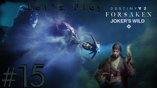 Destiny 2: Jokers Wild [Xbox One] - Part 15 -  Invitation of the Nine #7 & Zero Hour Attempt
