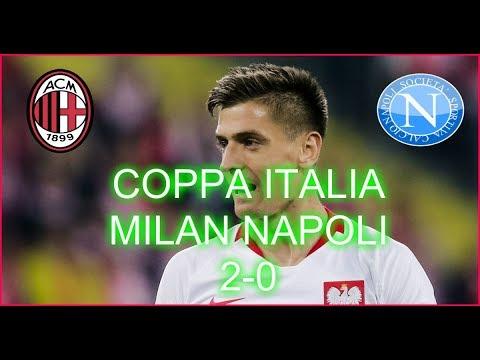[COPPA ITALIA] MILAN 2 NAPOLI 0 AMMAZZA CHE TRANVATA