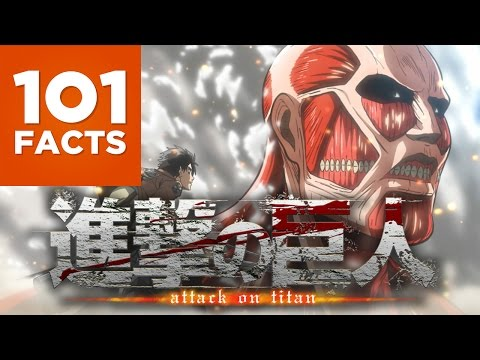 101 Facts About Attack on Titan