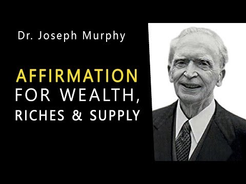 Joseph Murphy - Repeated Affirmation - Meditation - Mantra. Miracle Power for Infinite Riches. Mind.