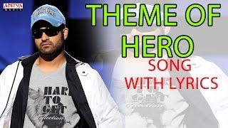 Theme of Hero Full Song With Lyrics - Brindavanam Songs - Jr. Ntr, Samantha, Kajal