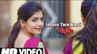 Ishare Tere Karti Nigah|Full Song HD | इशारे तेरी करती निगाह |Love| Sumit Goswami |Filling, Feelings