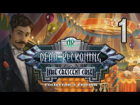 Dead Reckoning 3: The Crescent Case CE [01] w/YourGibs - CARNIVAL MURDER - OPENING - Part 1