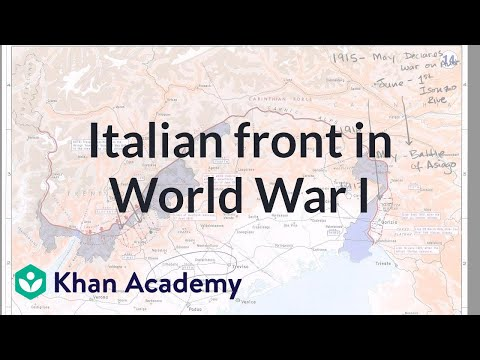 Italian front in World War I | The 20th century | World history | Khan Academy