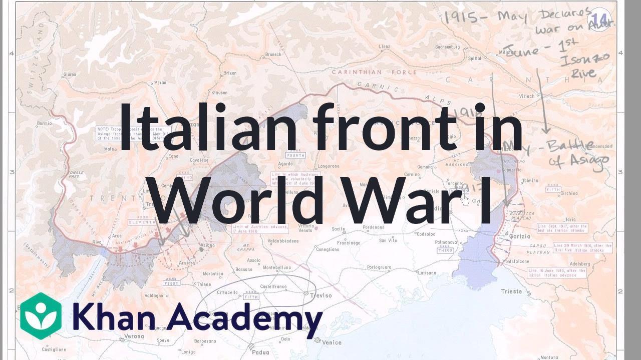 Italian front in World War I (video) | Khan Academy