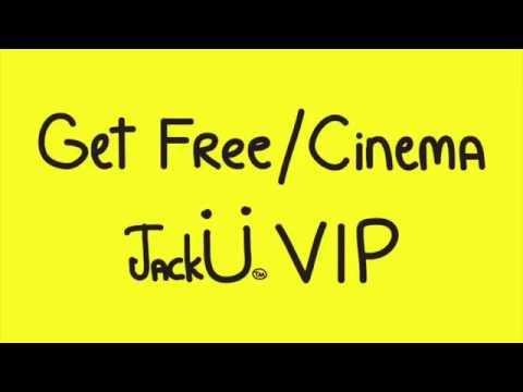 GET FREE/CINEMA - SKRILLEX & DIPLO REMIX