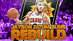 JAYSON TATUM SUNS REBUILD (NBA 2K20)